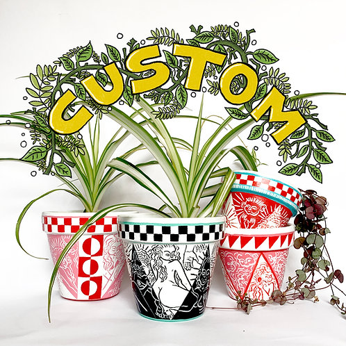 Custom Pot