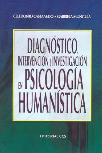 Diagnóstico, intervención e investigación en psicología humanística