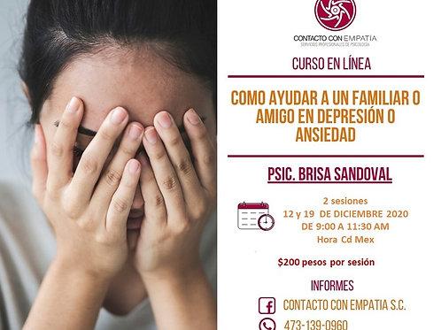 Como ayudar a un familiar o amigo en depresión o ansiedad ($200.00 POR SESIÓN)