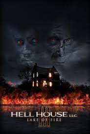 HELL HOUSE 3: LAKE OF FIRE (2019)