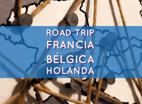Road Trip: Francia, Bélgica, Países Bajos