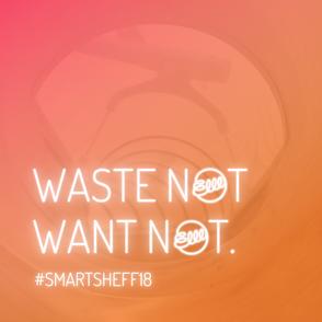 SmartSheffield18: Waste Not Want Not
