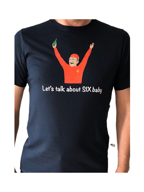 Let's talk about SIX baby t-shirt
