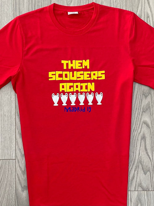 Them Scousers Again t-shirt