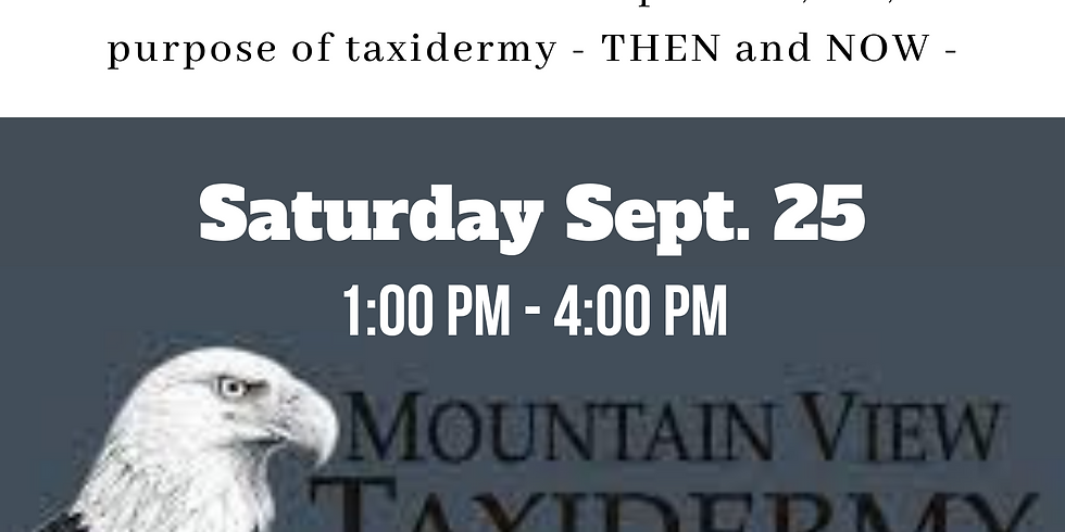 """Culture Days - The Art of Taxidermy with Povl Munksgaard """"Mountain View Taxidermy"""""""