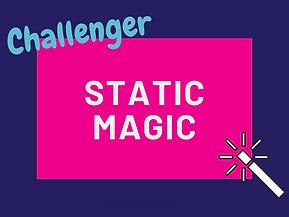 Static magic.png