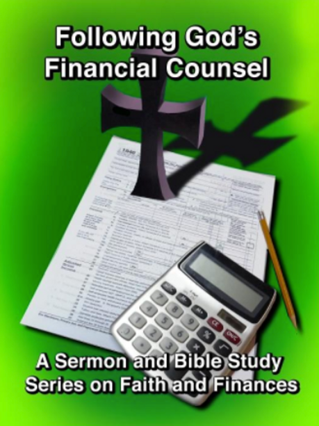 Following God's Financial Counsel