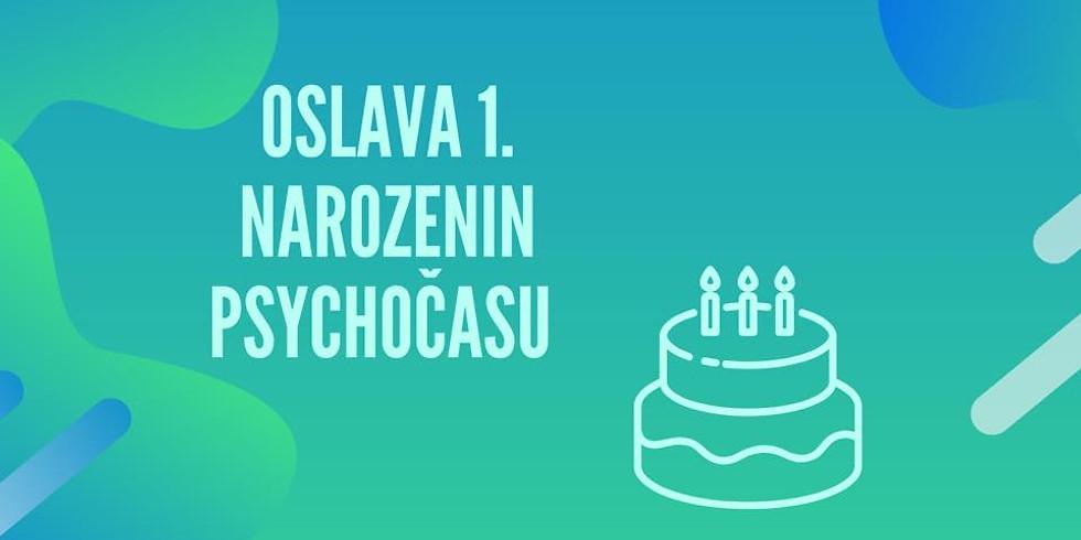 Oslava 1. narozenin Psychočasu
