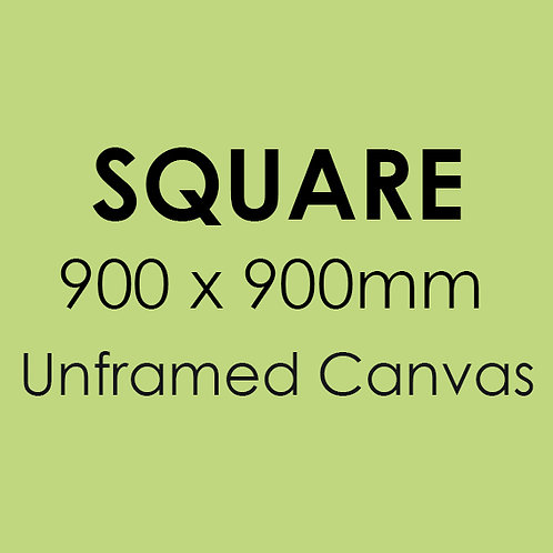 SQUARE 900mm x 900mm unframed canvas
