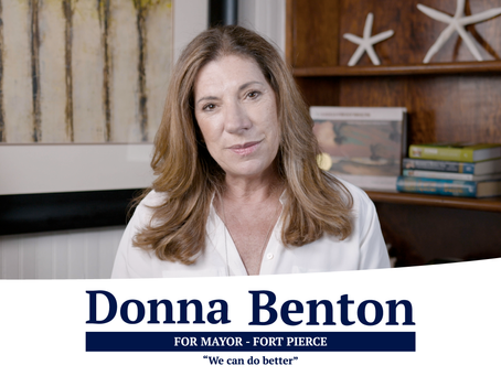 We can do better! Donna Benton for mayor - Fort Pierce, Florida