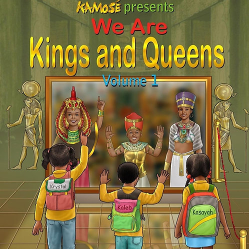WE ARE KINGS AND QUEENS (CHILDRENS BOOK)