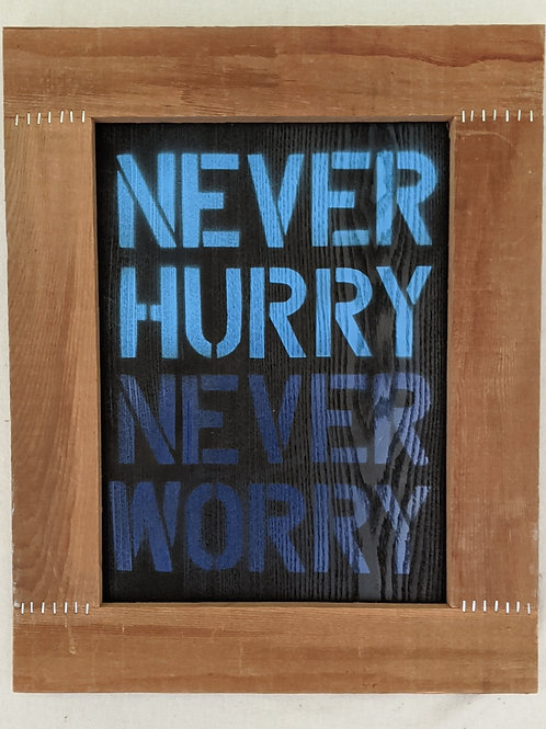 never hurry never worry quote charlottes web recycled materials art