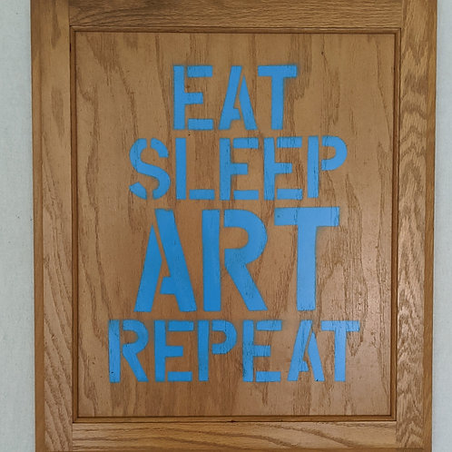 Eat Sleep Art Repeat quote art recycled materials cabinet door