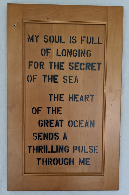 my soul is full of longing for the secret of the sea quote cabinet door recycled materials art