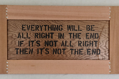 Everything will be all right in the end quote recycled materials wall art