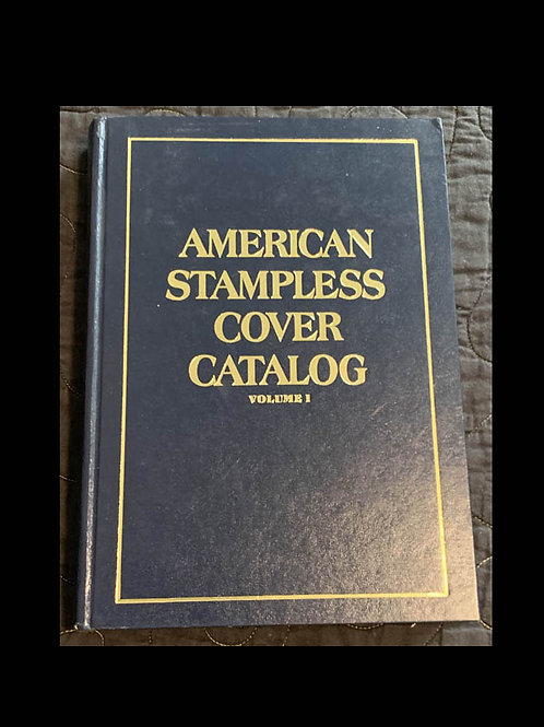 American Stampless Cover Catalog, Volume I - 101314