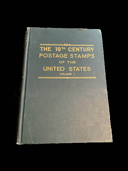 The 19th Century Postage Stamps of the United States Volume 1 - 101318