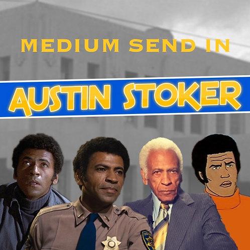Medium Send In - Austin Stoker