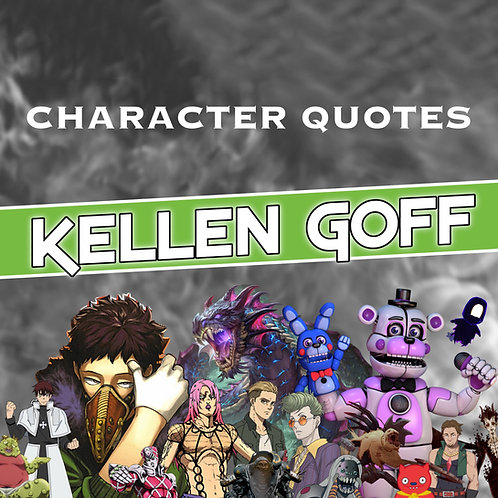 Quotes and Lengthy Inscriptions - Kellen Goff