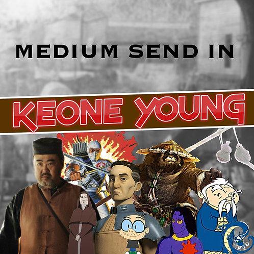 Medium Send In - Keone Young