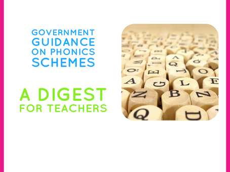 Government guidance on phonics programmes: a digest for teachers.