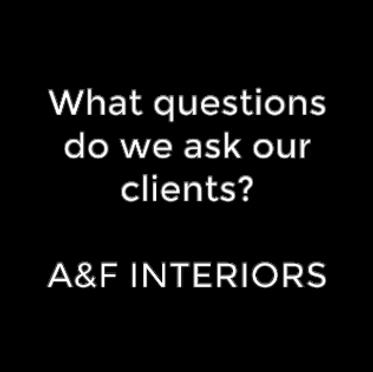 What questions do we ask Clients