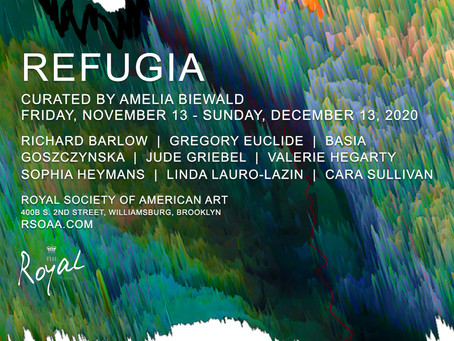 Refugia at The Royal Society of American Art in Williamsburg
