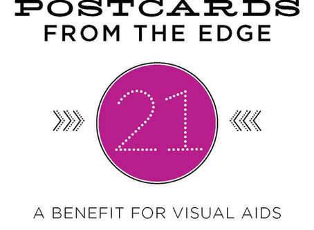 Postcards from the Edge 21         VISUAL AIDS Benefit - This Weekend!