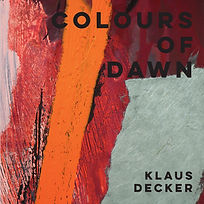 Klaus Decker – Colours of Dawn
