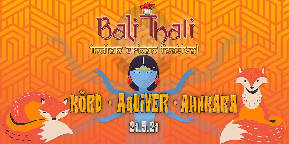 באלי טאלי ॐ פסטיבל הודי אורבני Bayawaka ✦ Aquiver ✦ Ahnkara