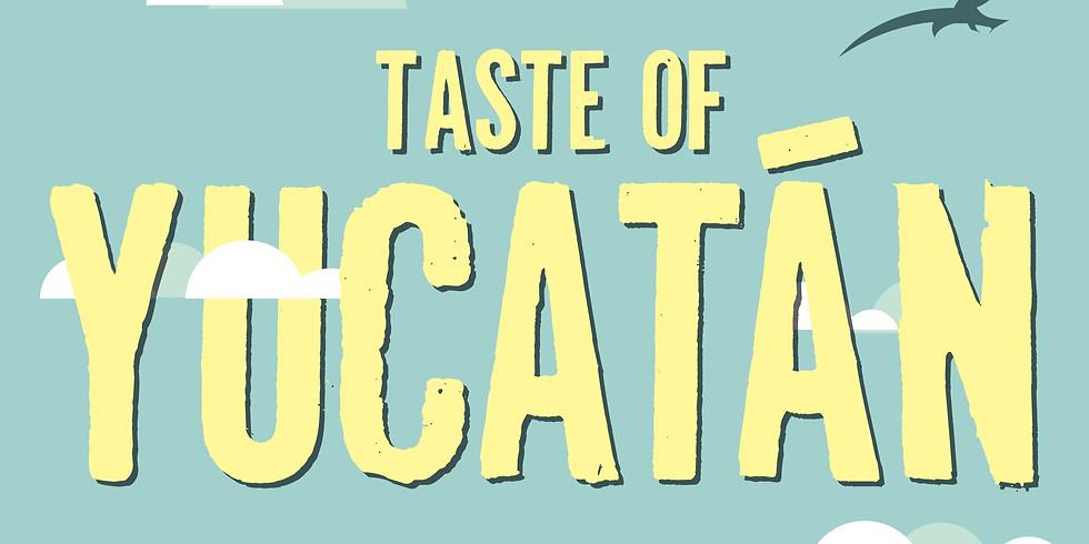 Taste of Yucatan Dinner