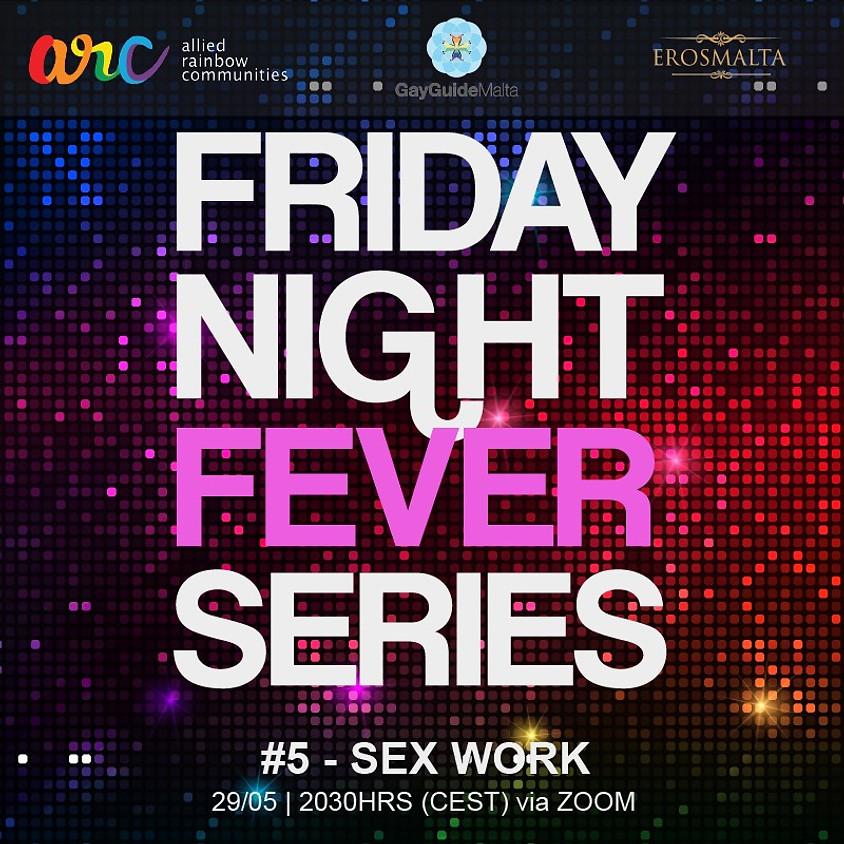 Friday Night Fever Series 5#