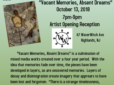 """October 13, 2018 Artist Christy O'Connor Exhibits """"Vacant Memories, Absent Dreams"""""""
