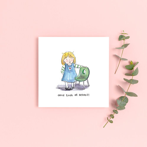 Girl 'Good luck at School' Greetings Card