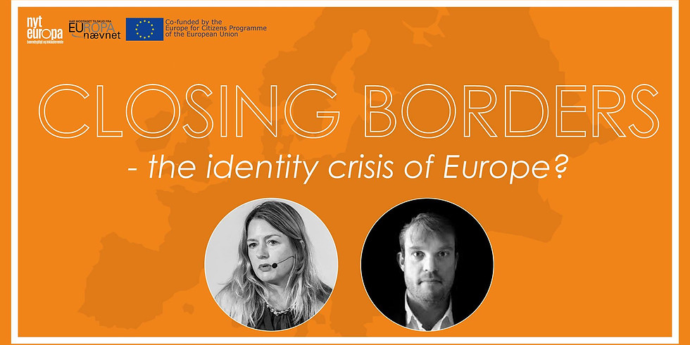 Closing Borders - the identity crisis of Europe?