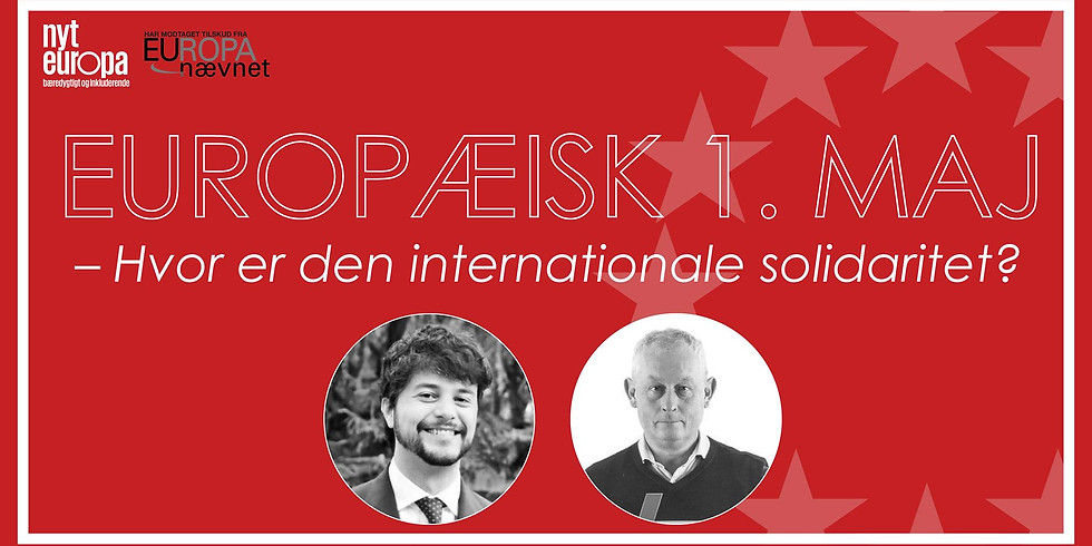 Europæisk 1. maj - Hvor er den internationale solidaritet?