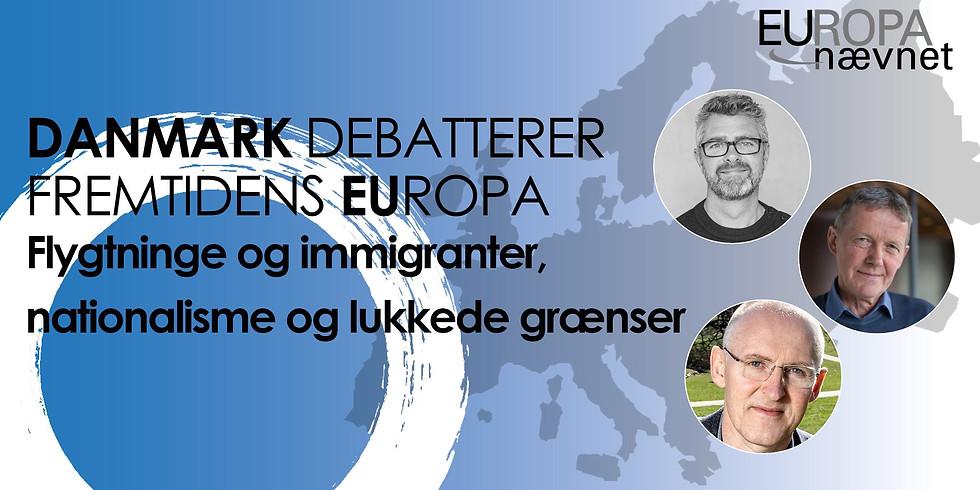 Danmark debatterer fremtidens EUropa - Flygtninge- og migrantstrømme er et af EU's store dilemmaer