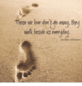 those-we-love-dont-go-away-they-walk-bes