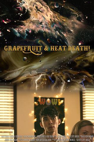 Grapefruit & Heat Death Poster.jpg