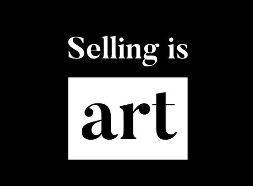 Selling is art