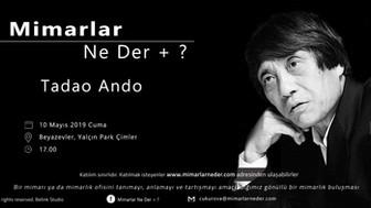 Tadao Ando, Çukurova Üniversitesi'nde Konuşuluyor!