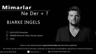 Kocaeli Üniversitesi Sezonun İkinci Buluşmasında Bjarke Ingels'ı Konuşuyor!