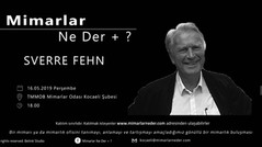 Sverre Fehn, Kocaeli Üniversitesi'nde Konuşuluyor!