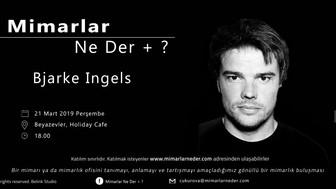 Bjarke Ingels,Çukurova Üniversitesi'nde Konuşulacak!
