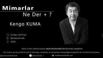 Namık Kemal Üniversitesi Sezonun İkinci Buluşmasında Kengo Kuma'yı Konuşuyor !