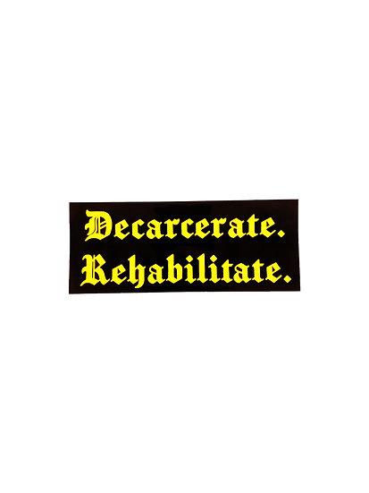 Decarcerate Rehabilitate Sticker