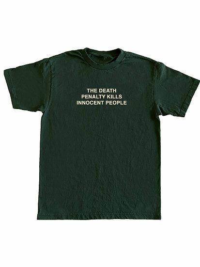 Death Penalty Kills Innocent People Tee