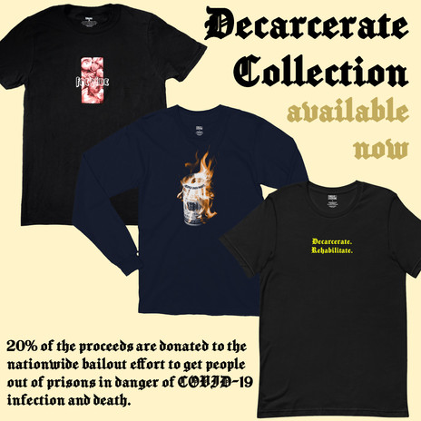 Decarcerate Collection