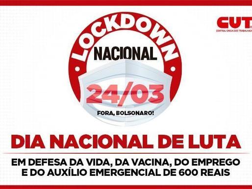 CUT, demais centrais e Frentes convocam classe trabalhadora para lockdown, no dia 24