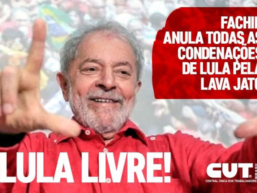 Fachin anula condenações de Lula e devolve direitos políticos do ex-presidente